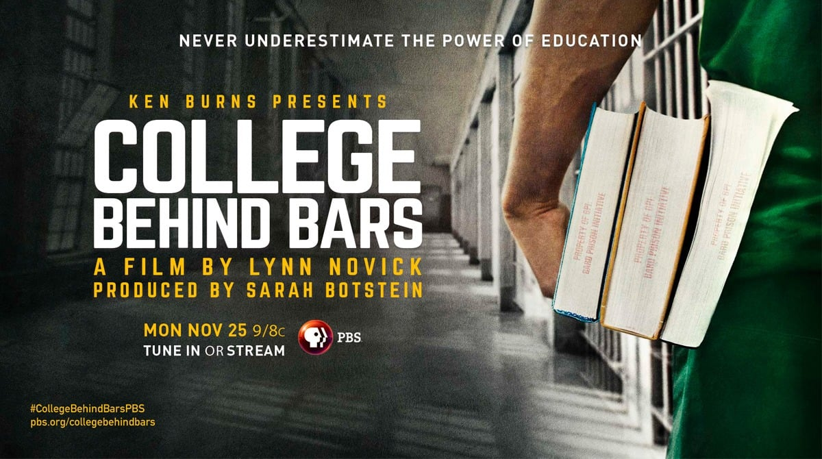 College Behind Bars, A Film by Lynn Novick, Produced by Sarah Botstein