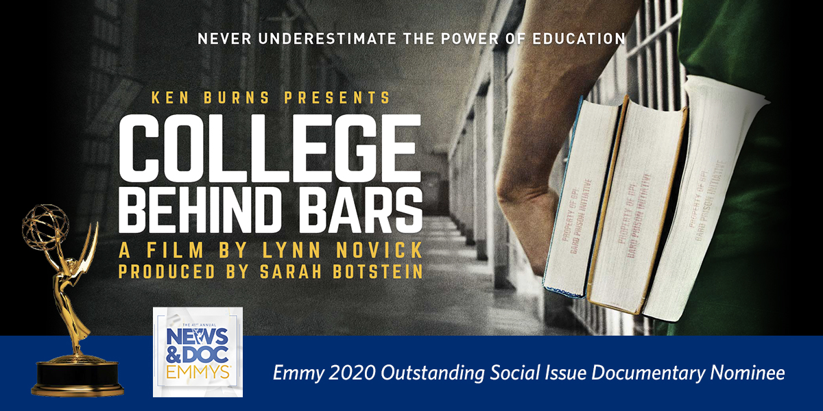 Ken Burns presents College Behind Bars, a film by Lynn Novick and produced by Sarah Botstein. Never underestimate the power of education. An Emmy 2020 Outstanding Social Issue Documentary nominee.